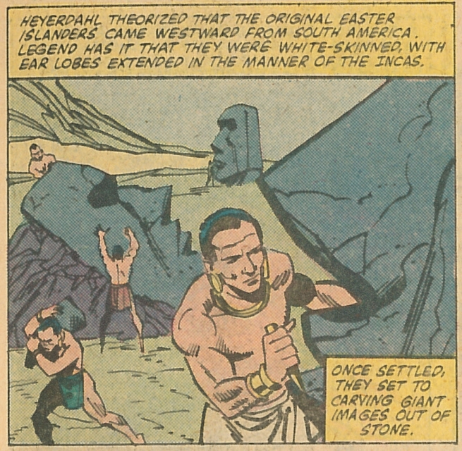 In a story from The Incredible Hulk, the writers actually (and admirably) fill the reader in on Easter Island history.  (The Incredible Hulk #261/Marvel/July 1981)